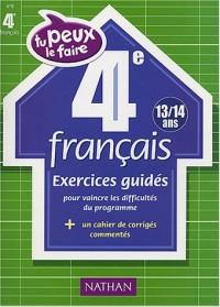 Tu peux le faire : Français, 4e - 13-14 ans