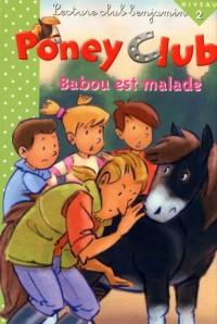 Babou est malade poney club