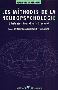 Les Méthodes de la neuropsychologie : séminaire Jean-Louis Signoret