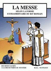 La messe selon la forme extraordinaire du rit romain