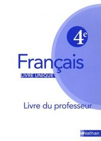 Francais 4e : Livre du professeur