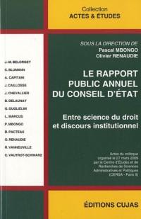 Le rapport public annuel du Conseil d'Etat : Entre science du droit et discours institutionnel