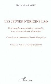 Jeunes d'Origine Lao (les) une Double Transmission Cul