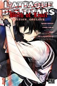 L'Attaque des Titans - Birth of Livaï Edition Couleur T01