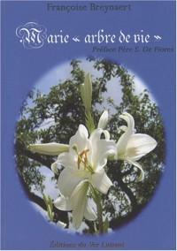 Marie, arbre de vie