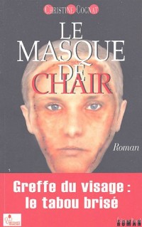 Le masque de chair