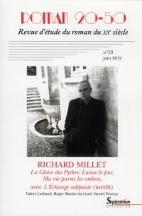 Richard Millet la Gloire des Pythre Lauve le Pur et Ma Vie Parmi les Ombres
