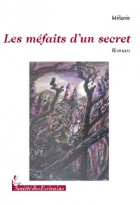 LES MEFAITS D'UN SECRET