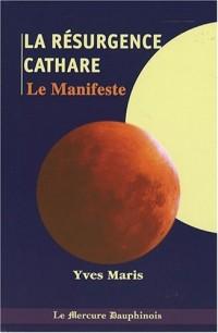 La Résurgence cathare : Le Manifeste