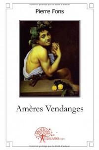 Amères Vendanges