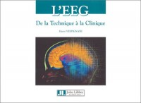 L'EEG : De la technique à la clinique
