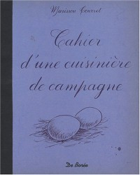 Cahier d'une Cuisiniere de Campagne