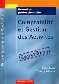 Comptabilité et gestion des activités 1e professionnelle : Contrôles