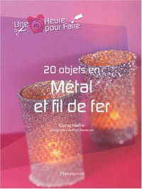 20 objets en métal et fil de fer