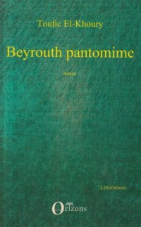 Beyrouth Pantomime