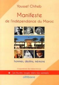 Manifeste de l'indépendance du Maroc : 11 janvier 1944, hommes, destins, mémoire