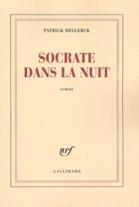 Socrate dans la nuit