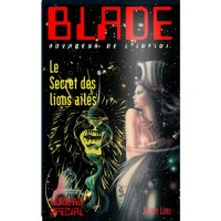 Blade 206 : le secret des lions ailés