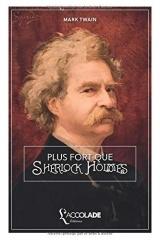 Plus Fort que Sherlock Holmes: bilingue anglais/français (avec lecture audio intégrée)