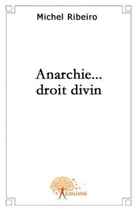 Anarchie...droit divin