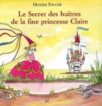 Le Secret des huîtres de la fine princesse Claire