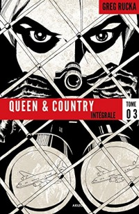 Queen & Country, Intégrale Tome 3 :