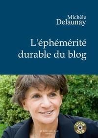 L'éphémérité durable du blog