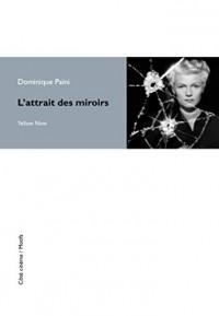 Attrait des Miroirs (l)