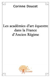 Les académies d'Art équestre dans la France d'Ancien Régime