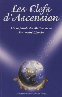 Clefs de l'Ascension (Les), Tome I