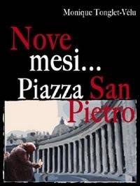 Tonglet-Vélu, M: Nove mesi. Piazza San Pietro