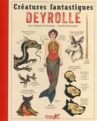 Créatures fantastiques - Deyrolle