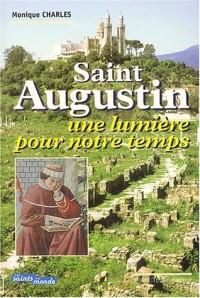 Saint Augustin : Une lumière pour notre temps