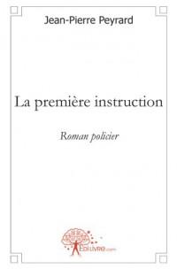 La première instruction