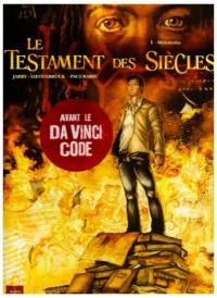 Le Testament des Siècles, Tome 1 : Melencolia