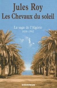 Les Chevaux du soleil : Algérie 1830-1962 (1DVD)