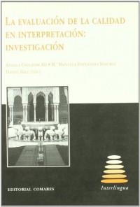 La evaluación de la calidad en interpretación: investigación