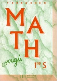 Collection terracher : maths, 1re S. Livre du professeur