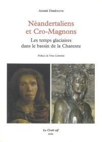 Néandertaliens et Cro-Magons