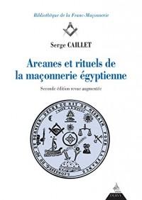 Arcanes et rituels de la franc-maçonnerie égyptienne