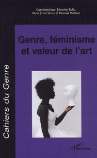 Cahiers du genre, N° 43, 2007 : Genre, féminisme et valeur de l'art