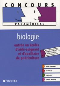 Entrée en école d'aide-soignant et d'auxiliaire de puériculture : Biologie