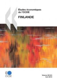 Etudes Economiques De L'ocde, Finlande 2010 / Economic Studies of L'ocde, Finland 2010