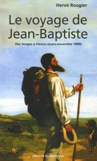 Le voyage de Jean-Baptiste : Des Vosges à Vienne (mars-novembe 1890)