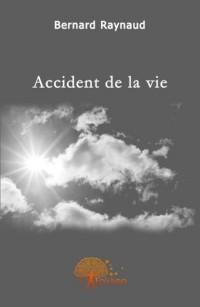 Accident de la vie