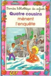 Quatre cousins mènent l'enquête