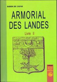 Armorial des Landes T02