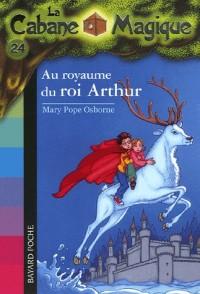 La Cabane Magique, Tome 24 : Au royaume du roi Arthur