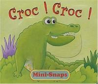 Croc ! Croc !