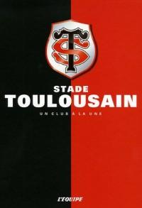 Stade Toulousain : Un club à la une